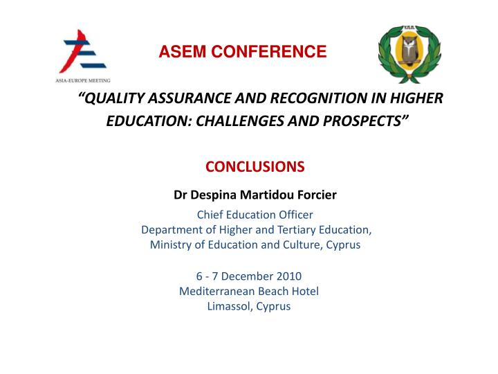 Quality assurance and recognition in higher education challenges and prospects