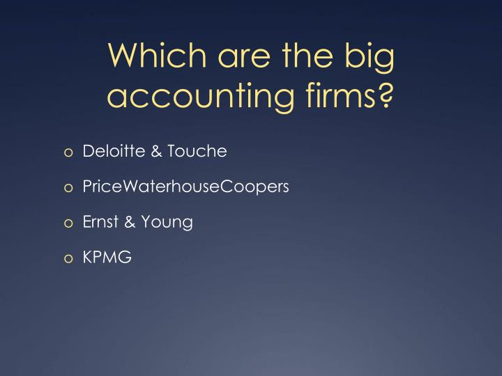 Which are the big  accounting firms?