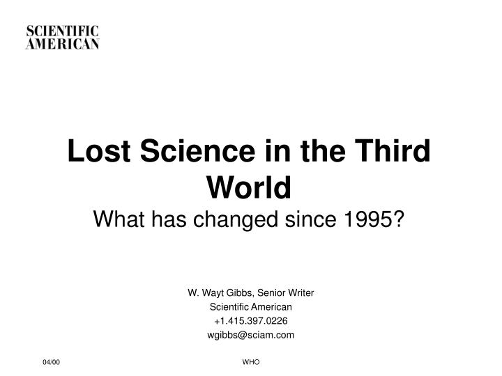 Lost science in the third world what has changed since 1995
