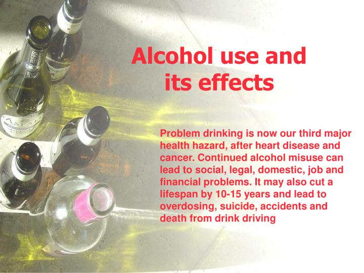 alcohol use and its effects n.