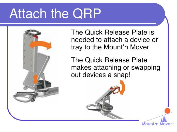 Attach the QRP
