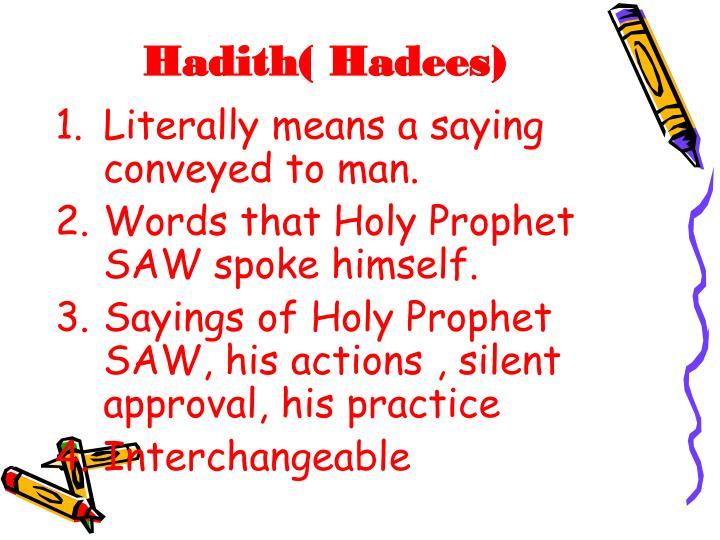Hadith( Hadees)