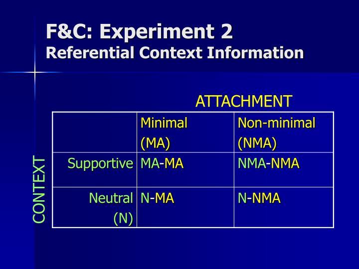 F&C: Experiment 2