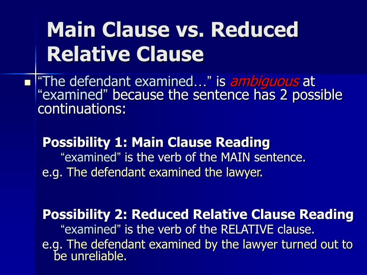 Main Clause vs. Reduced Relative Clause