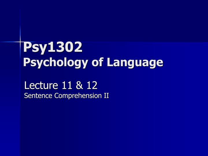 Psy1302 psychology of language