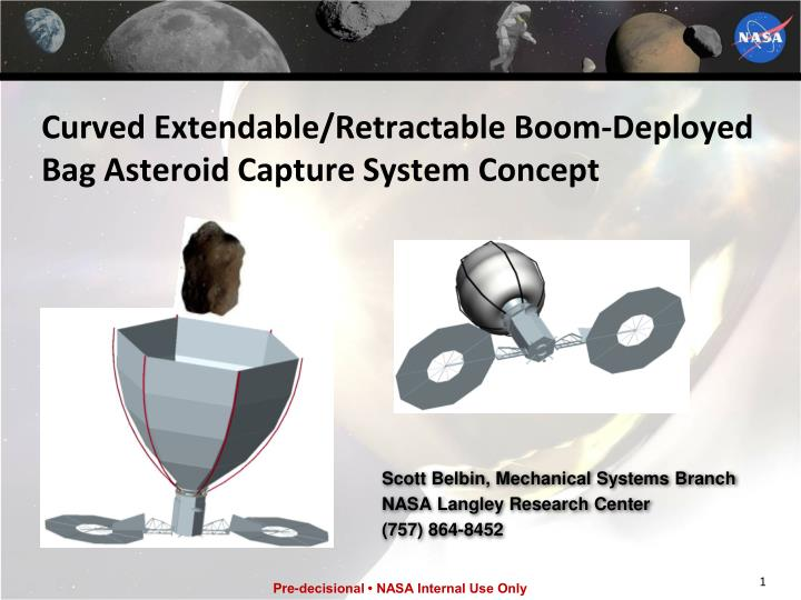 curved extendable retractable boom deployed bag asteroid capture system concept n.
