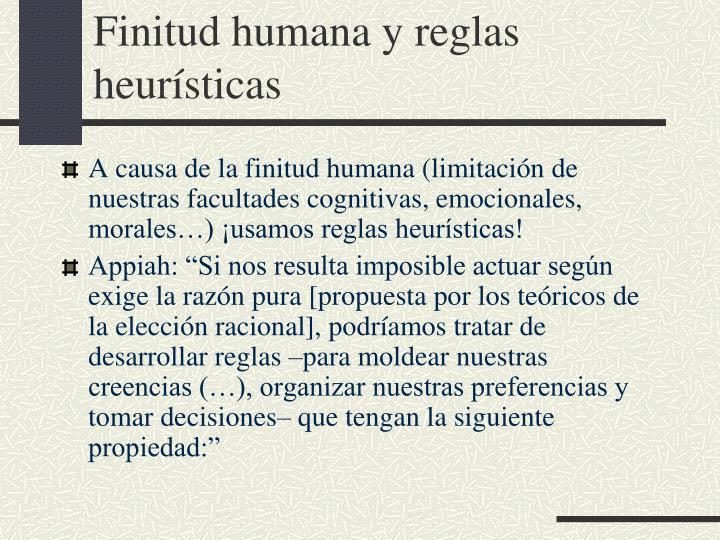 Finitud humana y reglas heurísticas
