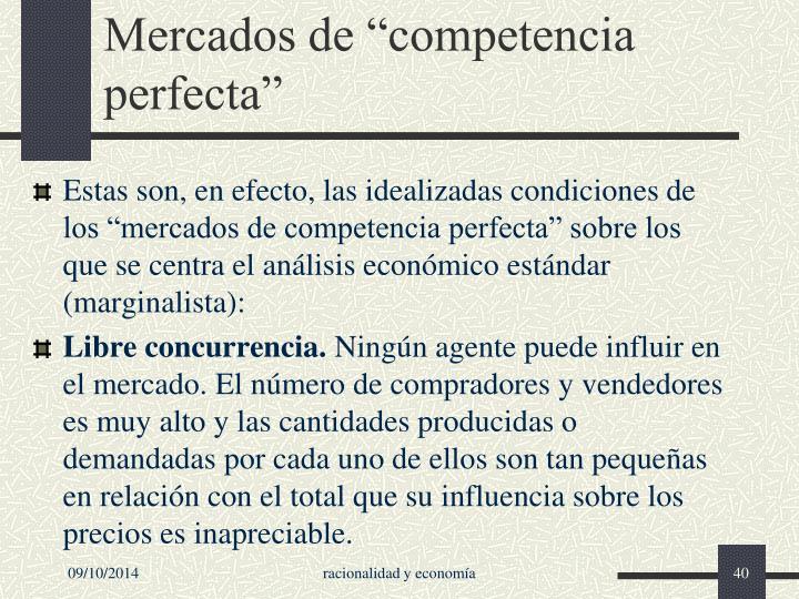 """Mercados de """"competencia perfecta"""""""