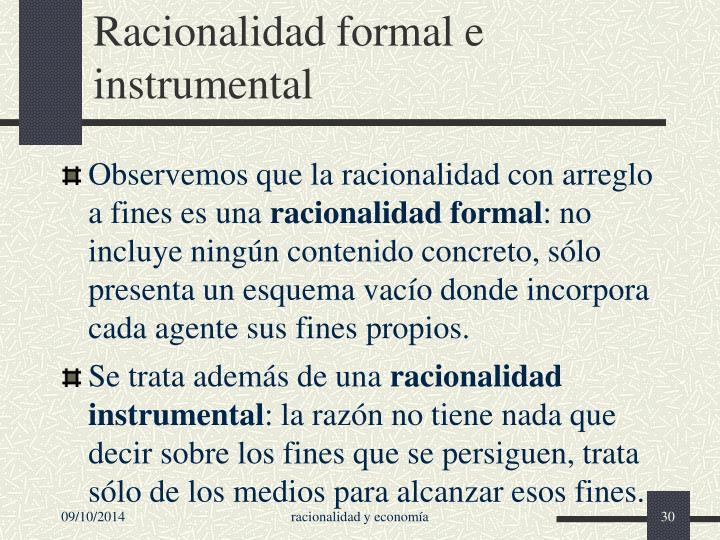 Racionalidad formal e instrumental