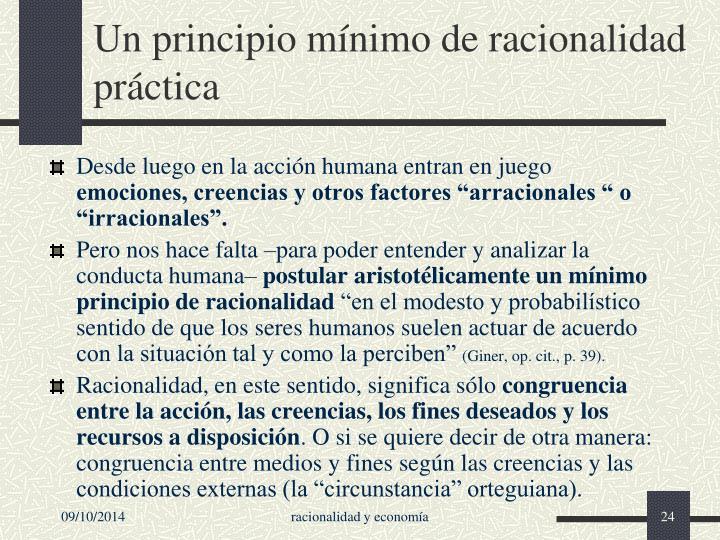 Un principio mínimo de racionalidad práctica