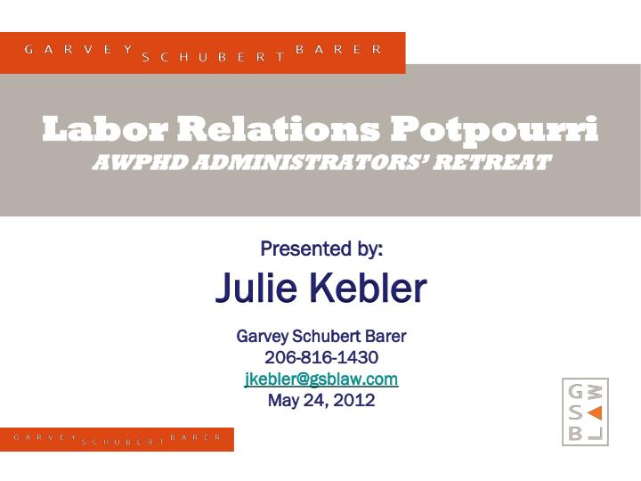 labor relations potpourri awphd administrators retreat n.