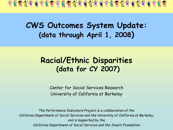 cws outcomes system update data through april 1 2008 n.