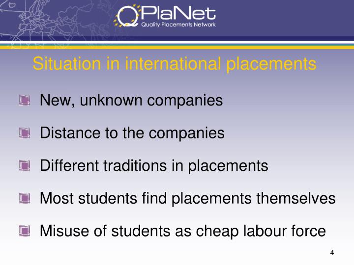 Situation in international placements