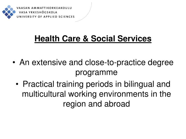Health Care & Social Services