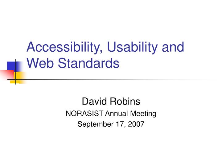 accessibility usability and web standards n.
