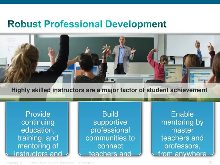 Robust Professional Development