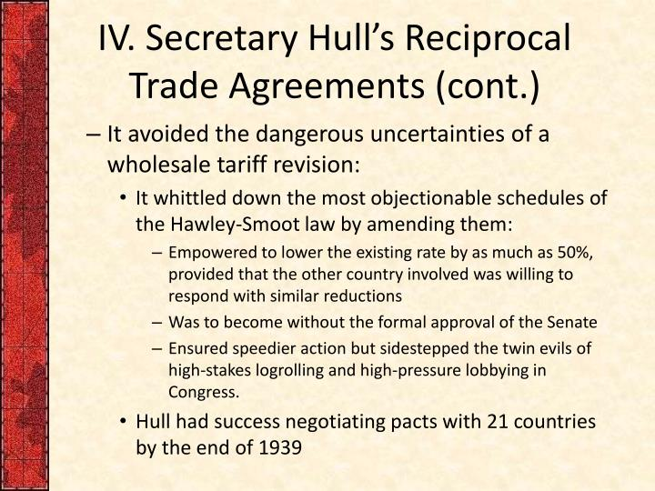 IV. Secretary Hull's Reciprocal Trade Agreements (cont.)