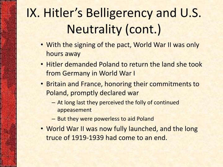 IX. Hitler's Belligerency and U.S. Neutrality (cont.)
