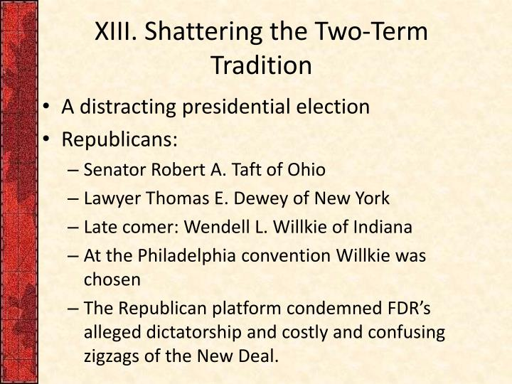 XIII. Shattering the Two-Term Tradition