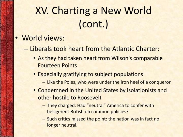 XV. Charting a New World