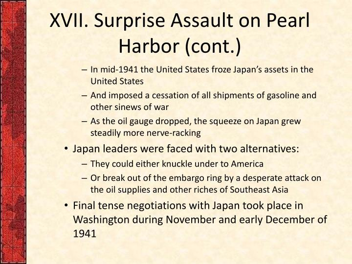 XVII. Surprise Assault on Pearl Harbor (cont.)