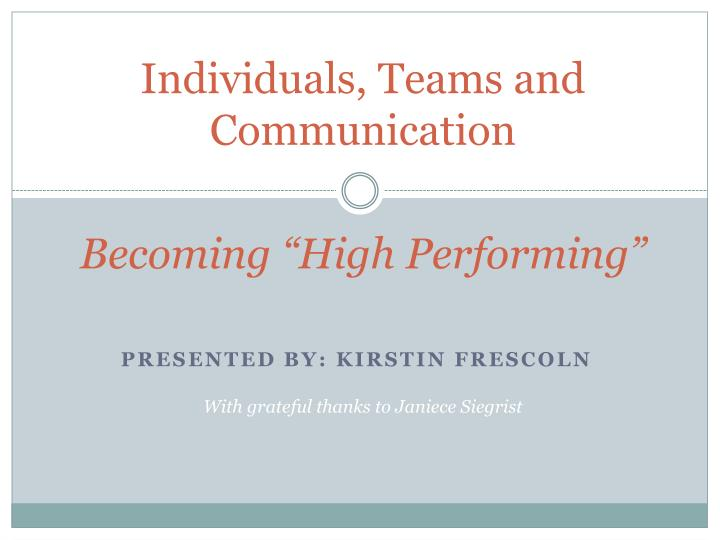 individuals teams and communication becoming high performing n.