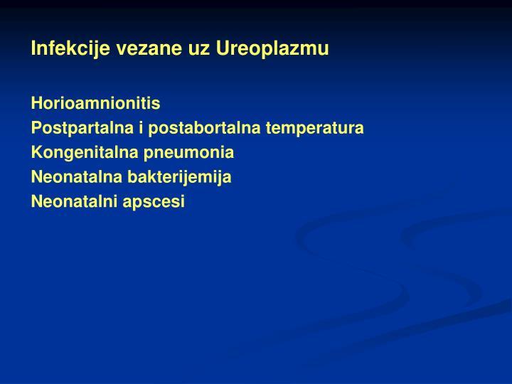 Infekcije vezane uz Ureoplazmu