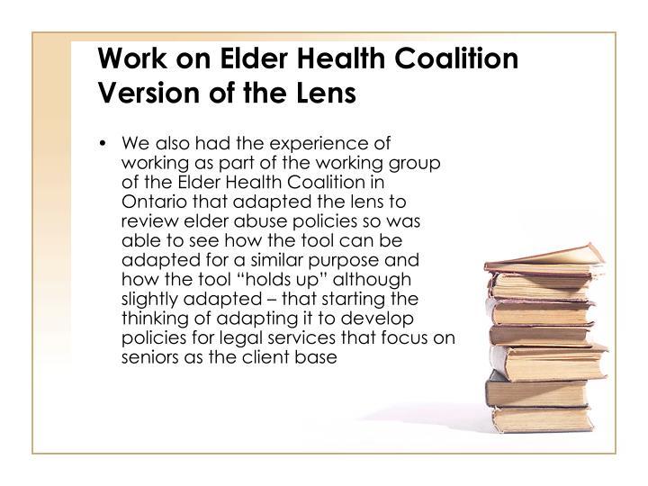 Work on Elder Health Coalition Version of the Lens
