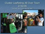 cluster leafleting all over town 2 16 06 fruitvale and international blvd