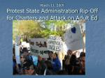 march 11 2009 protest state administration rip off for charters and attack on adult ed