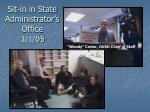 sit in in state administrator s office 3 1 05