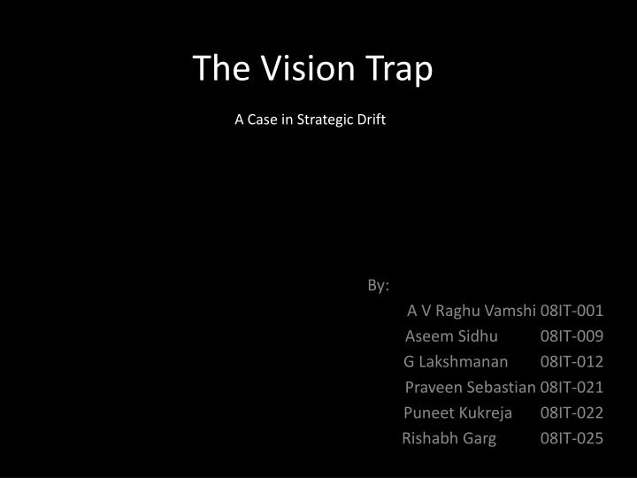 the vision trap n.