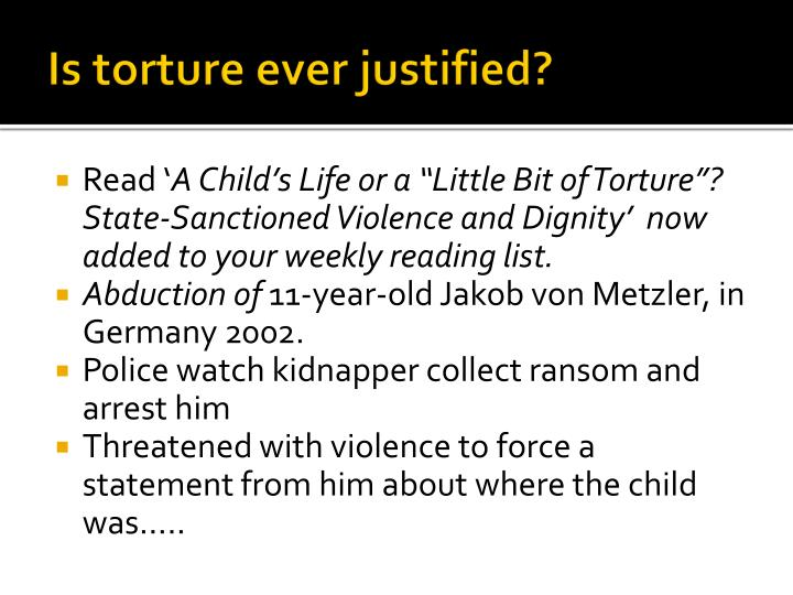 Is torture ever justified?