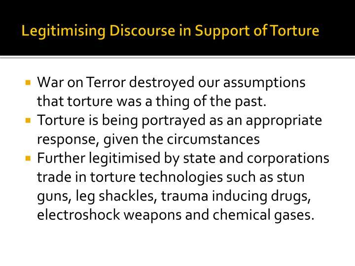 Legitimising Discourse in Support of Torture