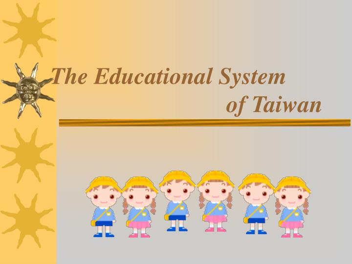 the educational system of taiwan n.