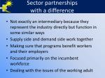 sector partnerships with a difference
