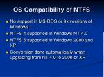 os compatibility of ntfs