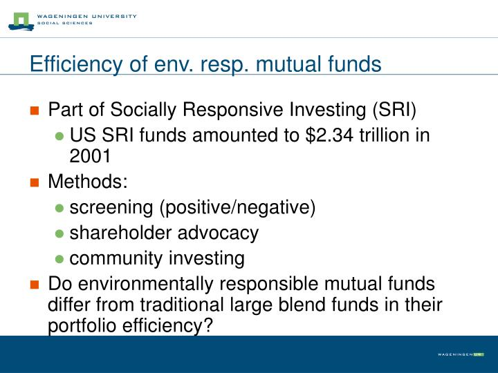Efficiency of env. resp. mutual funds