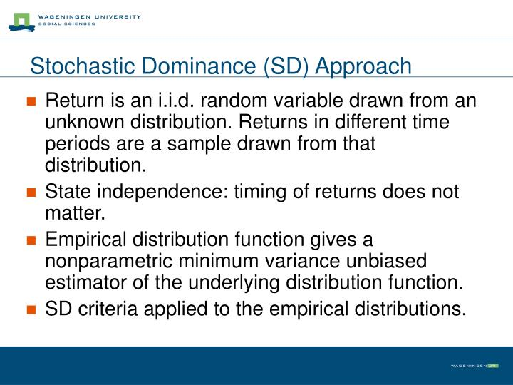 Stochastic Dominance (SD) Approach