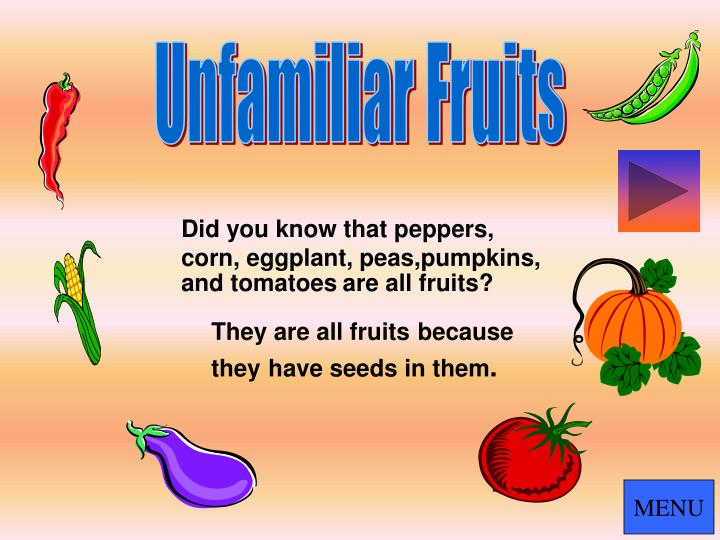 Unfamiliar Fruits