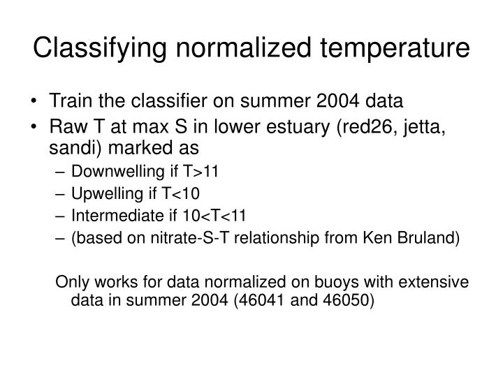 Classifying normalized temperature