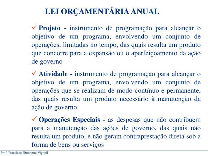 LEI ORÇAMENTÁRIA ANUAL
