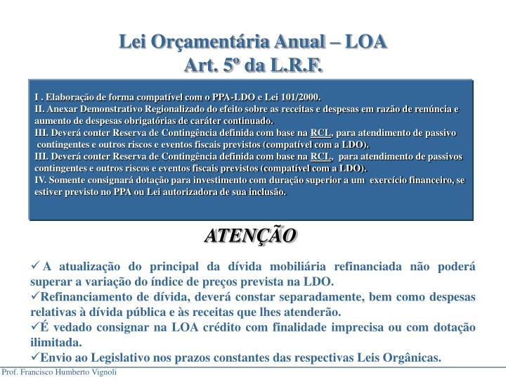 Lei Orçamentária Anual – LOA