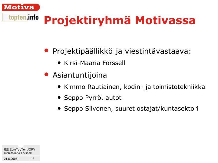 Projektiryhmä Motivassa