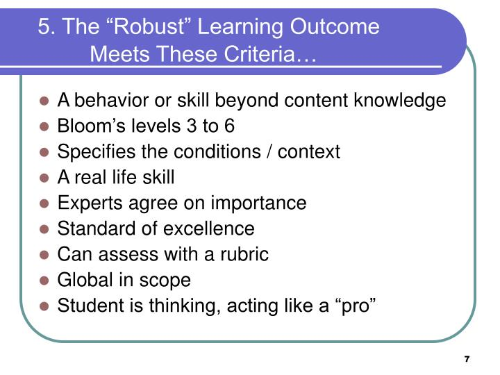 "5. The ""Robust"" Learning Outcome"