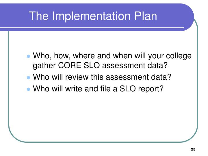 The Implementation Plan