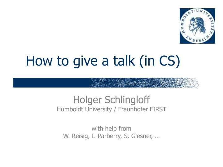 how to give a talk in cs n.