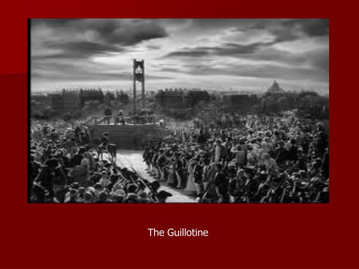 The Guillotine
