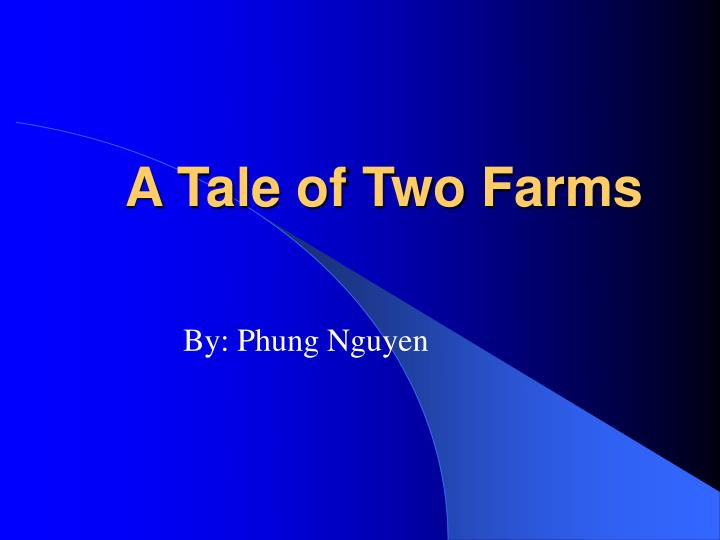 a tale of two farms n.