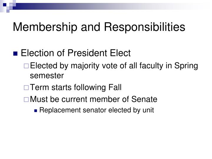 Membership and Responsibilities
